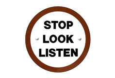 Stop Look Listen Sign Stock Photo