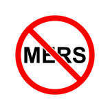 Stop mers sign. Prohibition sign of for mers. Forbidden signal. No mers sign Stock Image
