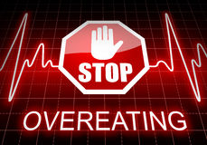 Stop overeating sign and text Royalty Free Stock Images
