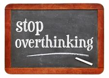 Stop overthinking blackboard sign royalty free stock images