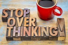 Stop overthinking in letterpess wood type Royalty Free Stock Photo