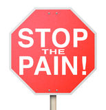 Stop the Pain Sign End Ache Discomfort Cure Medicate Medicine Tr. Stop the Pain words on a red stop sign to illustrate curing or ending discomfort, aches, sores Stock Photos