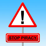 Stop Piracy Indicates Warning Sign And Danger Royalty Free Stock Photo