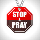 Stop and pray traffic sign Royalty Free Stock Photography