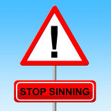 Stop Sinning Means Warning Sign And Danger Stock Photography