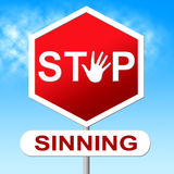 Stop Sinning Shows Warning Sign And Caution Stock Photos