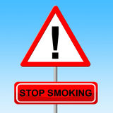 Stop Smoking Indicates Lung Cancer And Habit. Stop Smoking Representing Lung Cancer And Cigarette Stock Photography