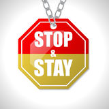 Stop and stay traffic sign Stock Image
