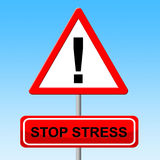 Stop Stress Represents No Stressed And Prohibit Stock Photos