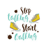 Stop talking, start walking  motivational poster. Color motivational poster with a hand-written lettering stop talking, start walking  with yellow sneakers and Stock Photos