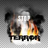 Stop terror in the fire smoke. Sign stop terror fire with smoke with an inscription in a ragged style. Isolated objects can be used with any image, text or Stock Images