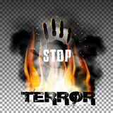 Stop terror hand in the fire smoke. Inscription stop terror against a background of fire and smoke with his hand. Isolated objects can be used with any text or Stock Image