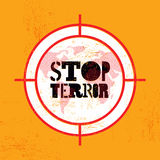Stop terror. Typographic grunge protest poster. Vector illustration. Stock Photo