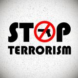 Stop terrorism background. Illustration with stop terrorism lettering background Royalty Free Stock Photo