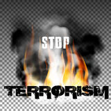 Stop terrorism in the fire smoke. Sign stop terrorism fire with smoke with an inscription in a ragged style. Isolated objects can be used with any image, text or Stock Images