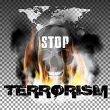 Stop terrorism in the fire smoke and skull World map. Stop terrorism in the fire smoke and skull with an inscription in a ragged style and World map. Isolated Royalty Free Stock Images