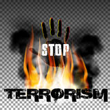 Stop terrorism hand in the fire smoke. Sign stop terrorism fire with smoke and hand with an inscription in a ragged style. Isolated objects can be used with any Royalty Free Stock Photo