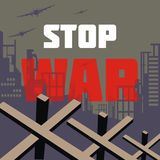 Stop war design. Stop war. The antiwar poster with the image of the city destroyed by bombings.  Vector illustration Royalty Free Stock Photos