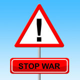Stop War Indicates Warning Sign And Battles. Stop War Meaning Military Action And Prevent Royalty Free Stock Photography