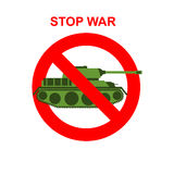 Stop War. Red Forbidding character. Battle tank crossed out red. Stripe. Vector sign Ban tank Stock Photos