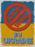 Stop War in Ukraine. Motivational Poster. Royalty Free Stock Photos