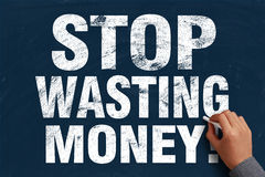 Stop Wasting Money Stock Photography