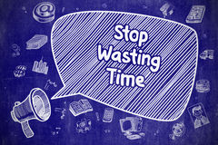 Stop Wasting Time - Doodle Illustration on Blue Chalkboard. Business Concept. Loudspeaker with Text Stop Wasting Time. Cartoon Illustration on Blue Chalkboard Stock Photos