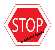 Stop wasting time symbol Royalty Free Stock Image