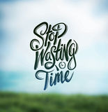 Stop wasting time vector. Digitally generated Stop wasting time vector Stock Photography