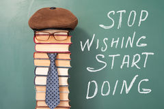 Stop wishing start doing. Education funny concept Royalty Free Stock Image