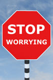 Stop Worrying concept Royalty Free Stock Images