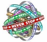 Stoppa aldrig ändlös cirkuleringsbeslutsamhet Constant Forward Motion 3 Arkivbilder