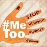 Stoppa våld mot kvinnor mig för symbolgrungetappning vektor illustrationer