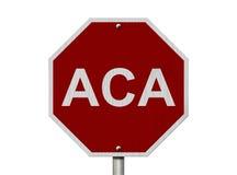 Stoppen Sie ACA-Zeichen Stockfotografie