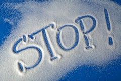STOPPEN Sie geschrieben mit Zucker Stockfoto