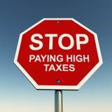Stoppen Sie hohe Steuern Stockbild