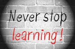 Stoppen Sie nie zu lernen lizenzfreies stockbild