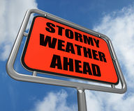Stormy Weather Ahead Sign Shows Storm Royalty Free Stock Images