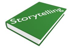 Storytelling literary concept. 3D illustration of Storytelling script on a book, isolated on white Royalty Free Stock Photography