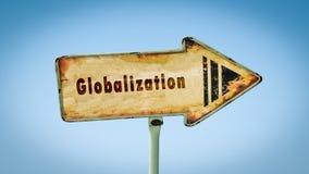 Straatteken aan Globalisering stock afbeelding