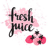 Strawberry fresh juice graphic design , vector illustration with pink berry and stylish phrase. Stock Images