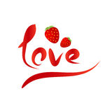 Strawberry and love. Illustration with word love decorating with strawberry Stock Photos