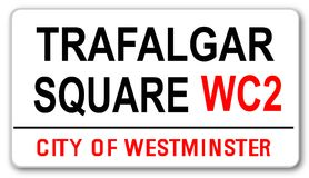 Trafalgar Square. The street name sign from Trafalgar Square WC2 Stock Image