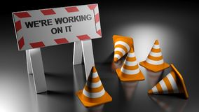 We are working on it sign with traffic cones - 3D rendering royalty free illustration