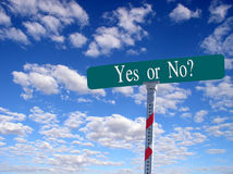 Street sign yes or no. Sign that reads yes or no Royalty Free Stock Photos