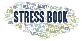 Stress Book word cloud. Wordcloud made with text only royalty free illustration