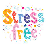 Stress free typography lettering text design Stock Photos
