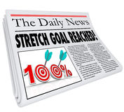 Stretch Goal Reached 100 Percent Newspaper Objective Mission Com. Stretch Goal Reached newspaper headline completed mission or fundraising objective met to start Stock Photography