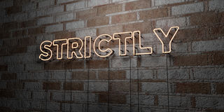 STRICTLY - Glowing Neon Sign on stonework wall - 3D rendered royalty free stock illustration Royalty Free Stock Photography
