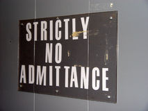 Strictly No Admittance Sign. Sign with  Strictly No Admittance  on it Royalty Free Stock Photos